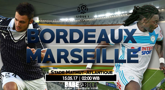 Prediksi Bordeaux vs Olympique Marseille Liga Perancis Ligue 1 2016-17 Info Tips Skor Pertandingan
